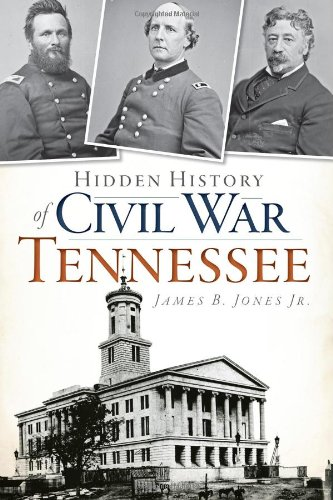 Hidden History of Civil War Tennessee (Va Rapid City)