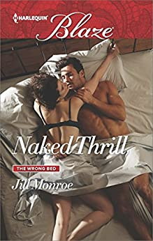 Naked Thrill (The Wrong Bed) by [Monroe, Jill]