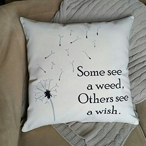 Some see a weed, others see a wish pillow cover | Birthday Gifts for Women | Inspirational Gifts for Women | Pillowcase with Words | Gift for Her | (Not Upholstered Canvas)