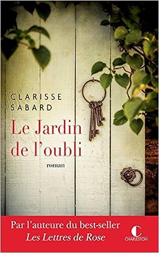 Le jardin de l'oubli - Clarisse Sabard