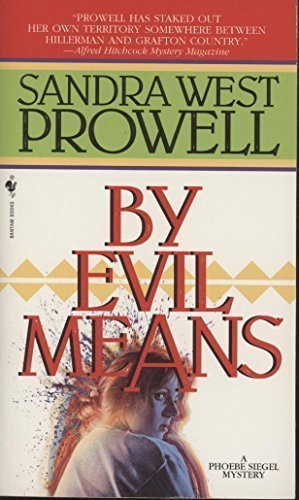 By Evil Means (Phoebe Siegel Mystery)