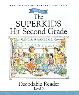 The Superkids Hit Second Grade, Decodable Reader Level 5 ...