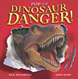 Pop-up Dinosaur Danger!, Nick Denchfield, Anne Sharp, 1405053321