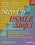 Step-up to USMLE Step 1 : A High-Yield, Systems-Based-Review for the USMLE Step 1, Mehta, Sonia and Mehta, Samir, 078178090X