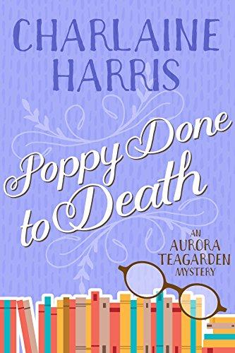Poppy Done to Death (Aurora Teagarden Book 8) cover