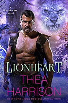 Lionheart (Moonshadow Book 3) by [Harrison, Thea]