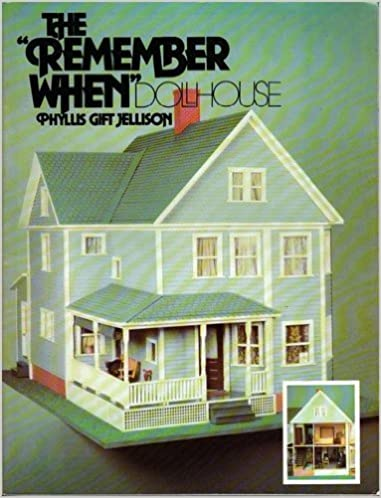 Book The Remember When Dollhouse by Phyllis Gift Jellison (1978-12-01)