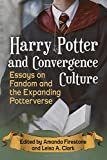 img - for Harry Potter and Convergence Culture: Essays on Fandom and the Expanding Potterverse book / textbook / text book