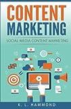 Content Marketing: Social Media Content Marketing (Social Media Marketing) (Volume 2)