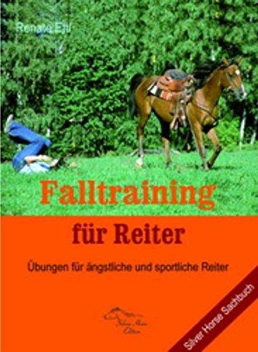 Falltraining für Reiter: Übungen für ängstliche und sportliche Reiter