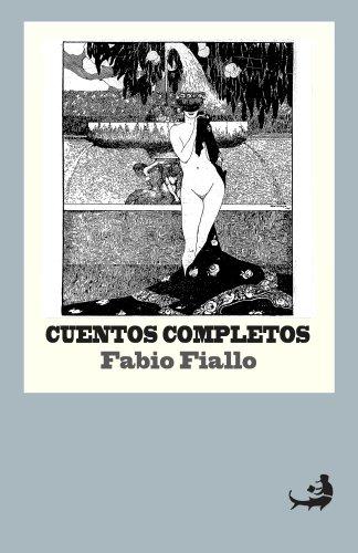 Cuentos completos de Fabio Fiallo (Biblioteca de Literatura Dominicana) (Spanish Edition)