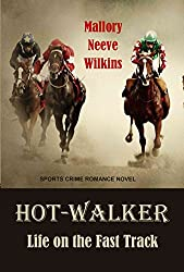 Hot-Walker Life on the Fast Track