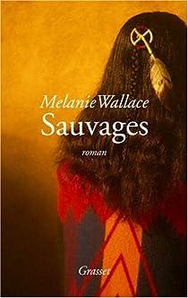 Sauvages par Wallace