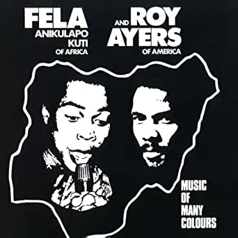 Africa Centre Of The World (feat  Roy Ayers) by Fela Kuti on
