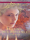 Testing His Patience (Sisters of the Heart)