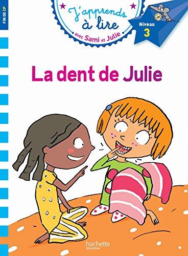 Sami Et Julie Cp Niveau 3 La Dent De Julie J'Apprends Avec Sami Et Julie French Edition