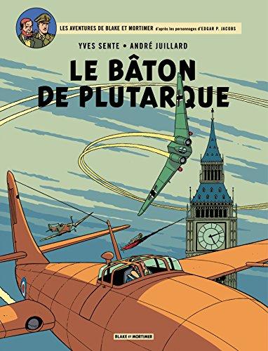 Blake et Mortimer - Tome 23 - Bâton de Plutarque