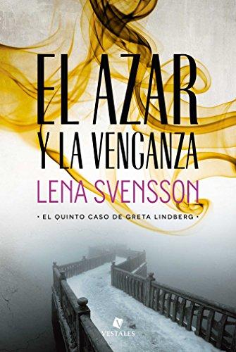 El azar y la venganza (Spanish Edition)