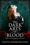 The Dark Arts of Blood (Blood Wine Sequence)
