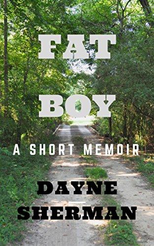 Fat Boy: A Short Memoir