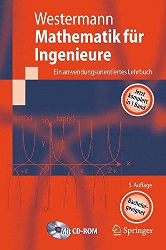 Mathematik für Ingenieure: Ein anwendungsorientiertes Lehrbuch (Springer-Lehrbuch) Taschenbuch – 30. April 2008 Thomas Westermann 354077730X Technik allgemein MATHEMATICS / Applied