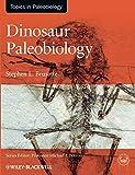 Dinosaur Paleobiology