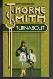 Turnabout, Thorne Smith, 0345287258