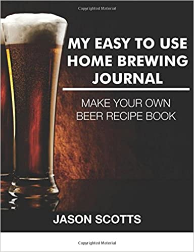 My Easy To Use Home Brewing Journal