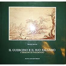 Il Guercino e il suo falsario i disegni di paesaggio.