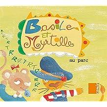 Basile Et Myrtille: Au Parc / Basil and Blueberry: The Park