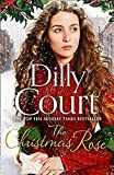 The Christmas Rose: The most heart-warming novel of 2018, from the Sunday Times bestseller (The River Maid, Book 3)