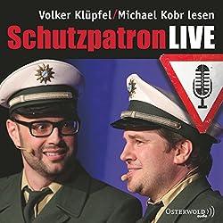 Schutzpatron LIVE (Kommissar Kluftinger 6)
