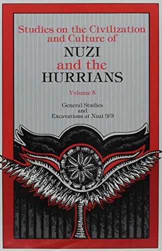 General Studies and Excavations at Nuzi 9/3 (Studies on the Civilization and Culture of Nuzi and the Hurrians) by Brand: Eisenbrauns