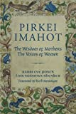 img - for Pirkei Imahot: The Wisdom of Mothers, The Voices of Women book / textbook / text book