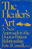 img - for The healer's art: A new approach to the doctor-patient relationship book / textbook / text book