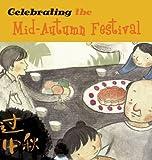 Celebrating the Mid-Autumn Festival, Sanmu Tang, 1602209693