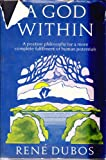 A God Within, Rene Jules Dubos, 0684127687