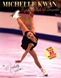 img - for Michelle Kwan: My Special Moments book / textbook / text book