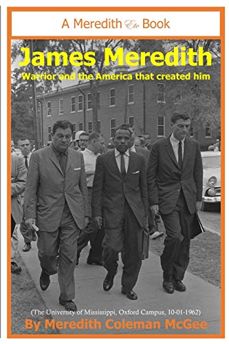 James Meredith Warrior and the America that created him [McGee, Meredith Coleman] (Tapa Blanda)