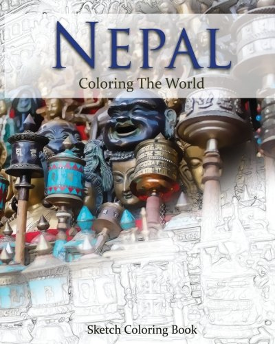 Nepal Coloring the World: Sketch Coloring Book (Travel Coloring Adults) (Volume 20) ebook