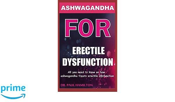 ashwagandha for erectile dysfunction reviews