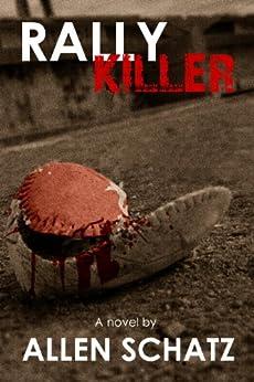 Rally Killer (Marshall Connors Series Book 3) (English Edition) de [Schatz, Allen]
