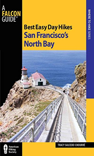 [(Best Easy Day Hikes San Francisco's North Bay)] [By (author) Tracy Salcedo-Chourre] published on (March, 2011)