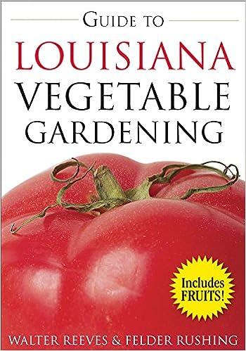 Book Guide to Louisiana Vegetable Gardening (Vegetable Gardening Guides)