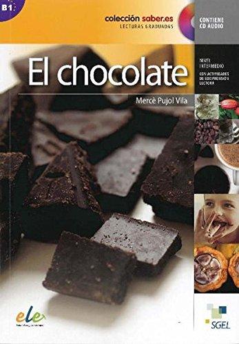 Read Online Saber.Es: El Chocolate + CD: B1 (Coleccion Saber.Es) (Spanish Edition) pdf epub