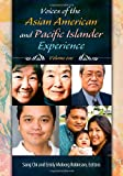 Voices of the Asian American and Pacific Islander Experience, , 1598843540