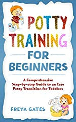 Learn to potty train your kid with minimal fuss.                     Potty Training for Beginnerswill show you a comprehensive step-by step guide...              ...to help your dear one transition from the diapers to the ...