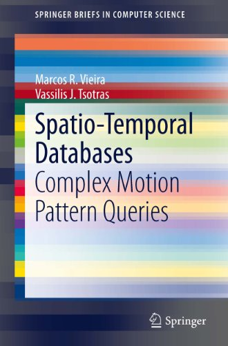 Download Spatio-Temporal Databases: Complex Motion Pattern Queries (SpringerBriefs in Computer Science) Pdf