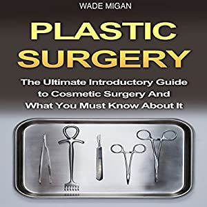 Plastic Surgery Audiobook