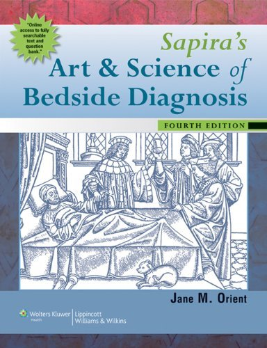 Sapira's Art and Science of Bedside Diagnosis by Orient MD, Jane M. (December 14, 2009) Hardcover (Sapiras Art And Science Of Bedside Diagnosis)